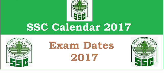 SSC CGL 2017 Notification, Exam Dates, Pattern, Eligibility @ssc.nic.in