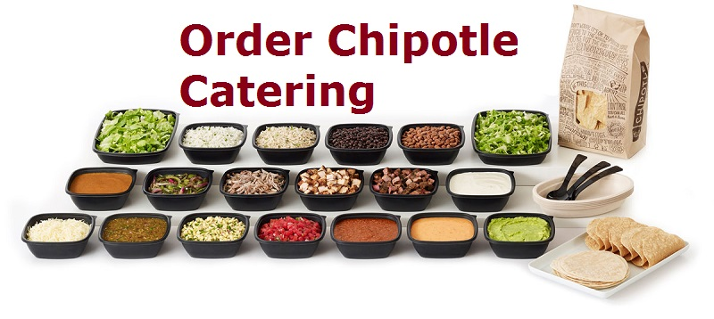 How To Order: Chipotle Catering Menu and Prices